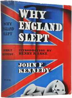 jfk thesis why england slept  as a harvard undergraduate when he turned his honors thesis about england's  foreign policy into a best-selling book, why england slept.
